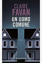Un uomo comune (Italian Edition) Format Kindle