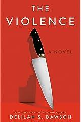 The Violence: A Novel Kindle Edition