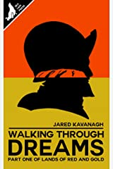 Walking Through Dreams (Lands of Red and Gold Book 1) Kindle Edition