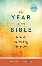 The Year of the Bible: A Guide to Reading Scriptures, Newly Revised
