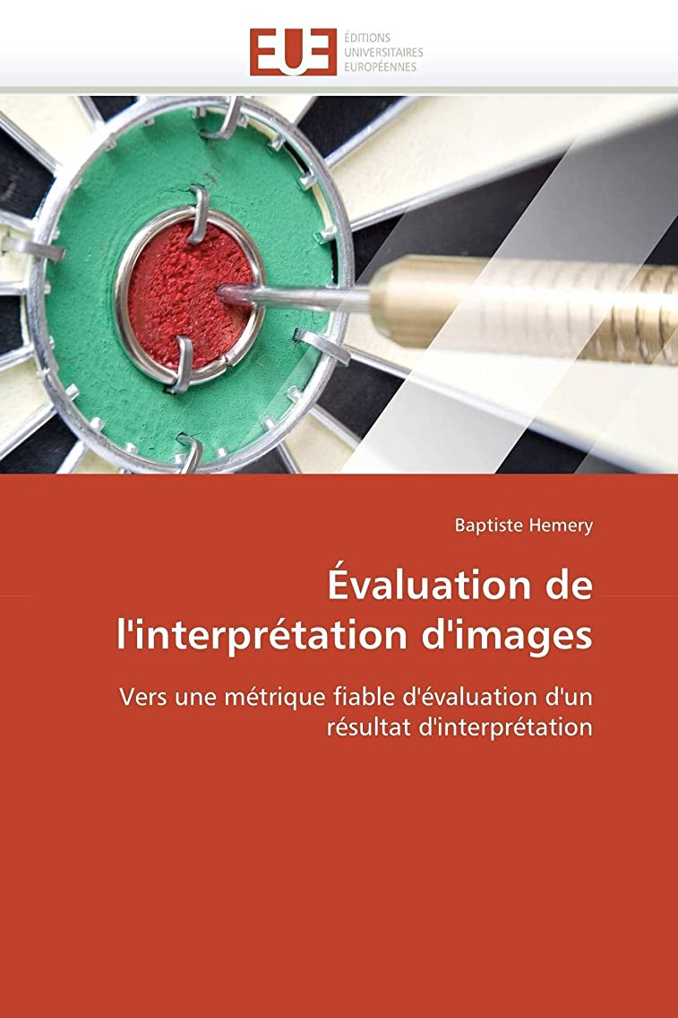 継続中時代遅れ神évaluation de l'Interprétation d'Images (Omn.Univ.Europ.)
