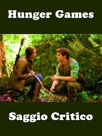 Hunger Games: Saggio Critico (Collana WK - Cinema di Fantascienza Vol. 5)