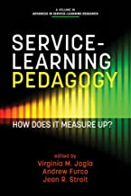 ServiceLearning Pedagogy (Advances in ServiceLearning Research)