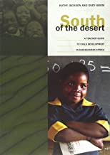 South of the Desert: A Teacher Guide to Child Development in Sub-Sahara Africa