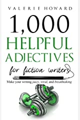 Helpful Adjectives for Fiction Writers (Indie Author Resources Book 3) Kindle Edition