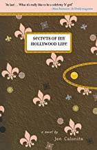 Secrets of My Hollywood Life (Secrets of My Hollywood Life (1))
