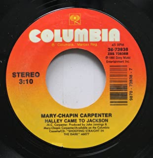 MARY-CHAPIN CARPENTER 45 RPM HALLEY CAME TO JACKSON / DOWN AT THE TWIST AND SHOUT