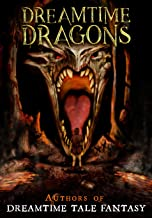 Dreamtime Dragons (English Edition)