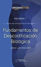 Fundamentos de Descodificación Biológica: Volumen 1 (Spanish Edition)