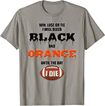 Cincinnati Football Shirt bleed Black & Orange until I die T-Shirt