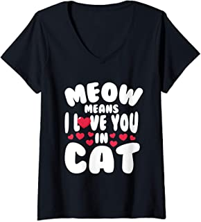 Womens Meow Means I Love You In Cat V-Neck T-Shirt