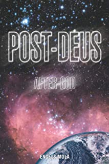 Post-Deus. After God