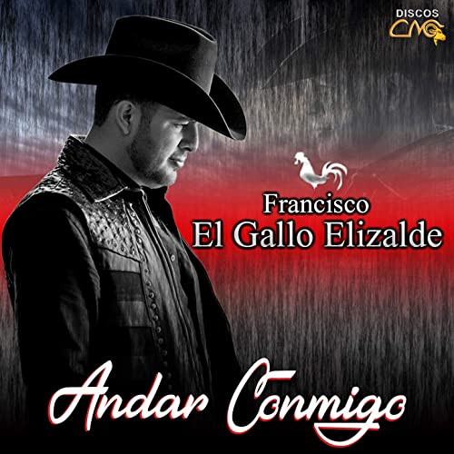 Te Necesito Aquí By Francisco El Gallo Elizalde On Amazon Music