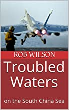 Troubled Waters: on the South China Sea (Ring of Fire Book 1)