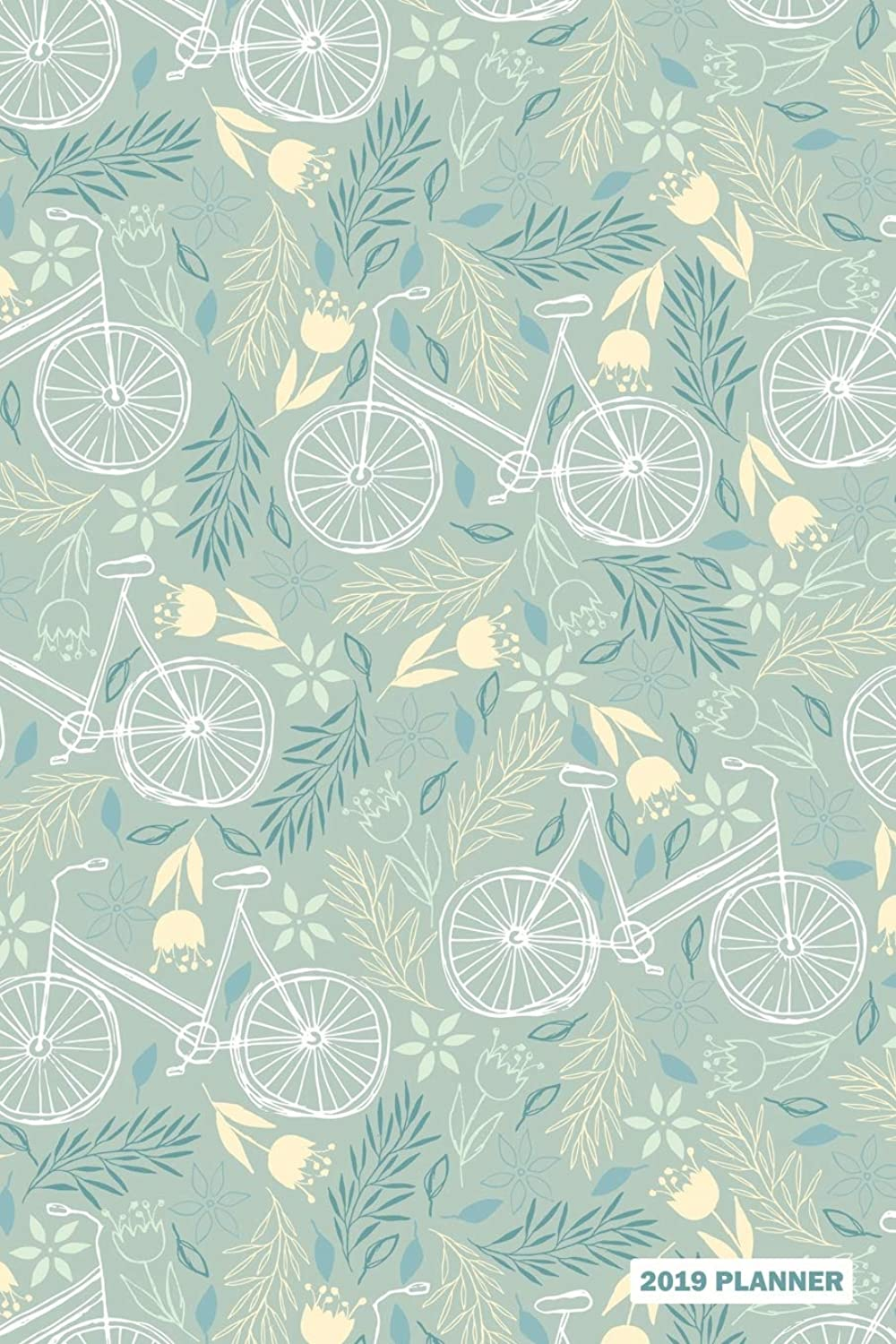2019 Planner: Daily Weekly & Monthly Organizer Bicycle Cyclist Bike Cycling Pattern Cover