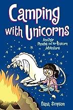 Camping with Unicorns (Phoebe and Her Unicorn Series Book 11): Another Phoebe and Her Unicorn Adventure (Volume 11)