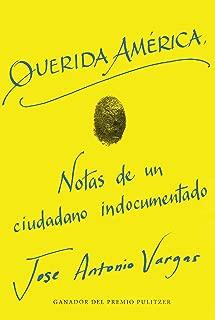 Dear America Querida América (Spanish edition)