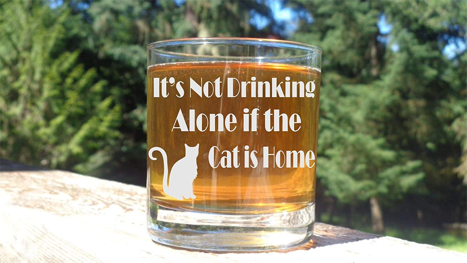 excellence Sale price Its Not Drinking Alone if the Cat Love is Glass Whiskey Home
