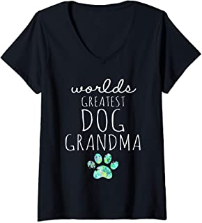 Womens Worlds Greatest DOG Grandma Gift Idea for Grandmas Love Dogs V-Neck T-Shirt