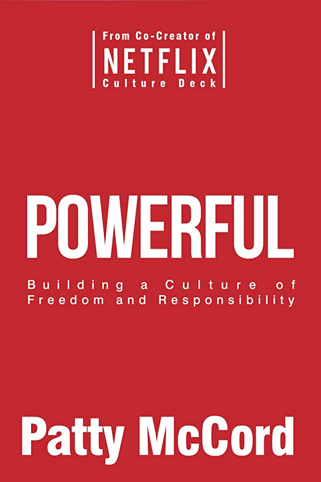 唯一深める音楽家Powerful: Building a Culture of Freedom and Responsibility (English Edition)