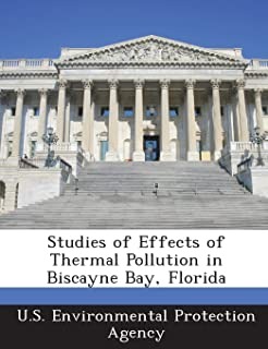 Studies of Effects of Thermal Pollution in Biscayne Bay, Florida