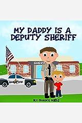 My Daddy is a Deputy Sheriff Paperback