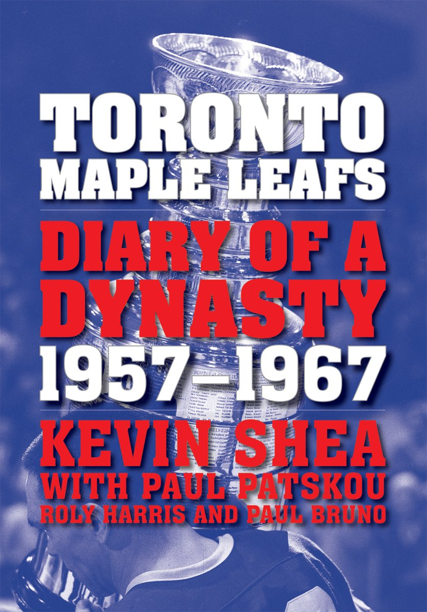Toronto Maple Leafs: Diary of a Dynasty, 1957  1967 (English Edition)