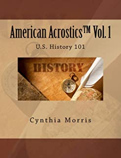 American Acrostics Volume 1: U.S. History 101