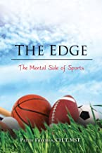 The Edge: The Mental Side of Sports