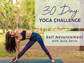 30 Day Yoga Challenge: Self Advancement with Julia Jarvis