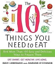 las 10 cosas que necesitas comer