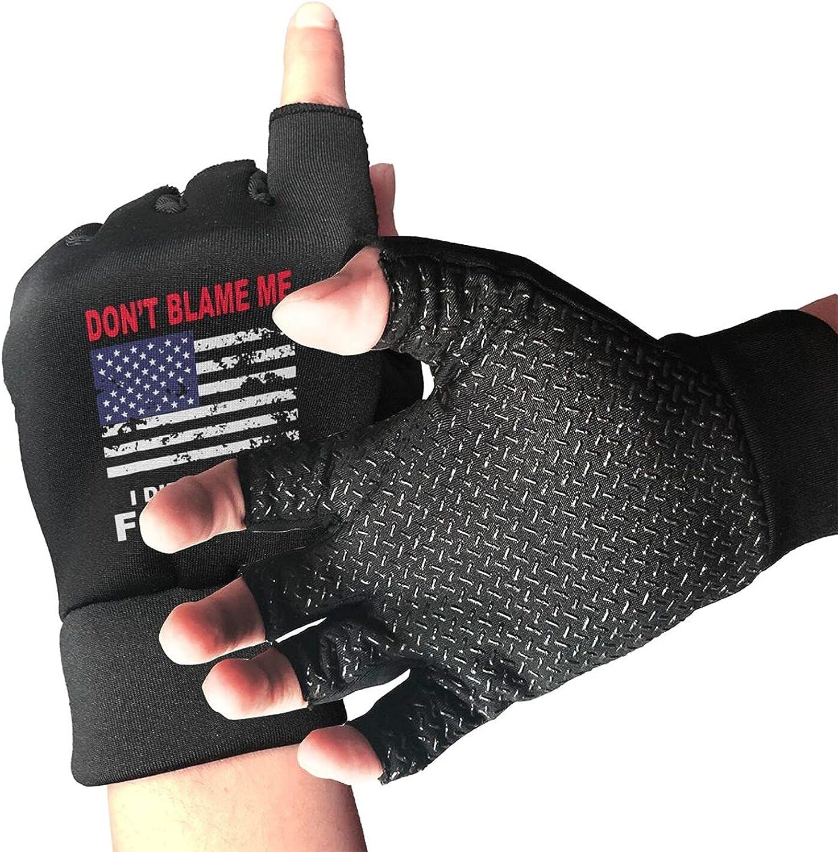 Don'T Blame Me I Didn'T Vote For Him Non-Slip Working Gloves Breathable Sunblock Fingerless Gloves For Women Men