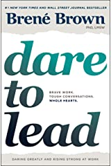 Dare to Lead: Brave Work. Tough Conversations. Whole Hearts. (English Edition) eBook Kindle