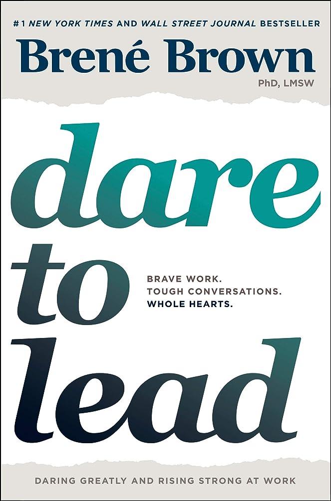 提唱するマリナー郵便物Dare to Lead: Brave Work. Tough Conversations. Whole Hearts. (English Edition)