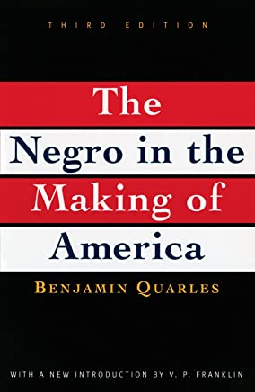 The Negro in the Making of America, Third Edition