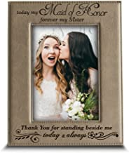 BELLA BUSTA- Maid of Honor-Sister-Thank You for Standing Beside me Today and Always - Engraved Leather Picture Frame (4