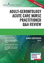 Adult-Gerontology Acute Care Nurse Practitioner Q&A Review