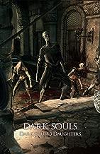 Dark Souls 3 Daughters: Dark Souls Series (English Edition)