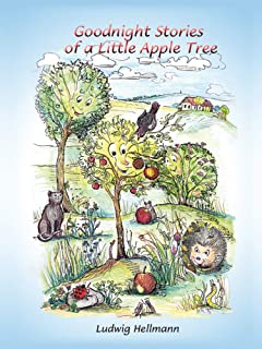 Goodnight Stories of a Little Apple Tree (Bedtime Stories of a Little Apple Tree Book 1)