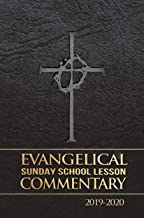 Evangelical Sunday School Lesson Commentary 2019-2020 (Lance Colkmire)
