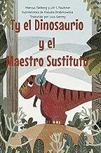Ty el Dinosaurio y el Maestro Sustituto