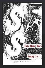 Take Money Boys