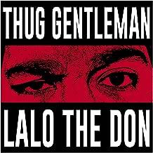 Thug Gentleman [Explicit]