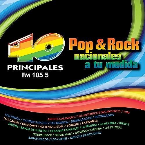 40 Principales Pop & Rock Nacionales