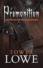 Premonition: A Cotton Lee Penn Historical Mystery (Cotton Lee Penn Historical Mysteries Book 2)