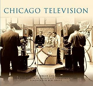 Chicago Television (Images of America (Arcadia Publishing))