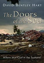 The Doors of the Sea: Where Was God in the Tsunami?