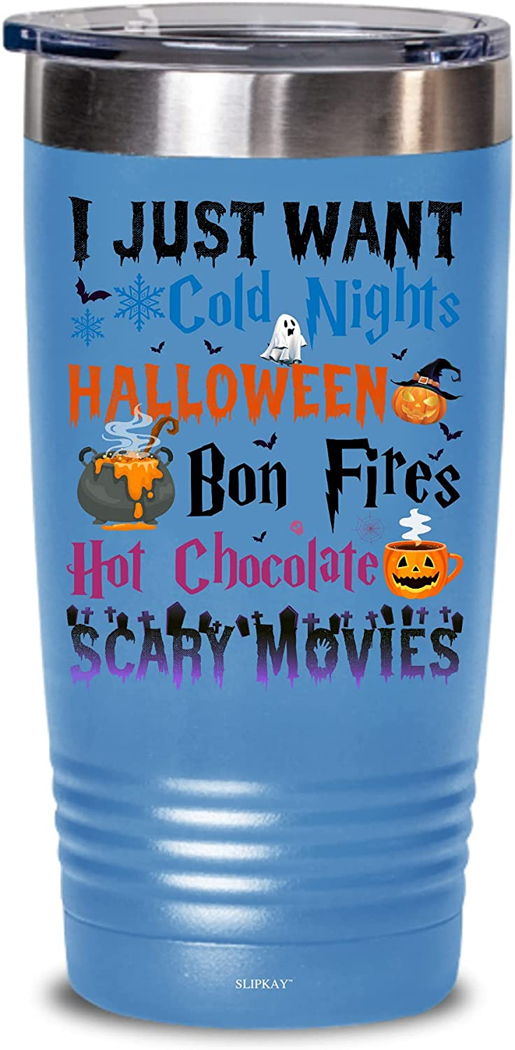 I Just Super special price Want Cold Nights Halloween Bon Chocolate 25% OFF Scary Hot Fires