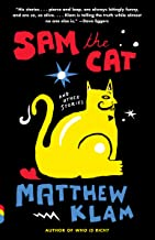 Sam the Cat: and Other Stories (Vintage Contemporaries)