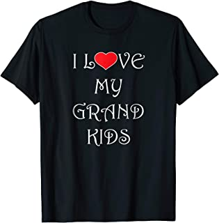I Love My Grandkids T-Shirt